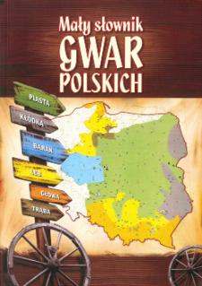 Mały słownik gwar polskich