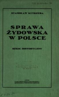 Sprawa żydowska w Polsce : szkic historyczny