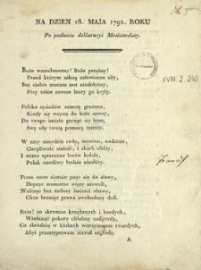 Na Dzien 18 Maja 1792 Roku : Po podaniu deklaracyi Moskiewskiey