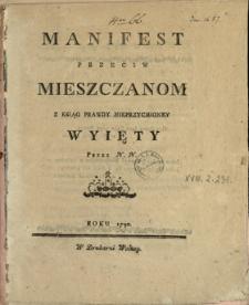 Manifest Przeciw Mieszczanom : Z Ksiąg Prawdy Nieprzycmioney Wyięty