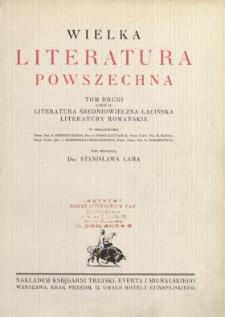 Wielka literatura powszechna. T. 2 (cz. 2), Literatura średniowieczna łacińska, literatury romańskie