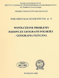 Współczesne problemy badawcze geografii polskiej - geografia fizyczna