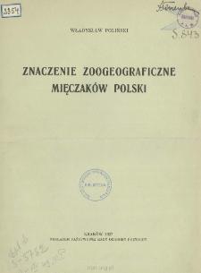 Znaczenie zoogeograficzne mięczaków Polski i konieczność ochrony ich zespołów
