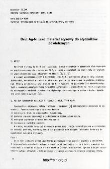 Drut Ag-Ni jako materiał stykowy do styczników powietrznych = Ag-Ni wire - contact component for air contactors
