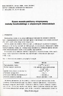 Krzem monokrystaliczny otrzymywany metodą Czochralskiego o ulepszonych własnościach = Czochralski silicon single crystal material of improved quality