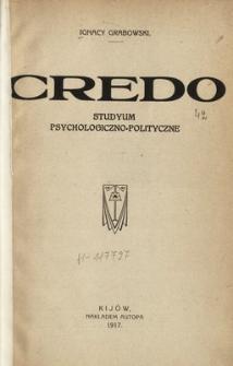Credo : studyum psychologiczno-polityczne