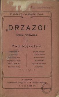 """""""Drzazgi"""". Serja pierwsza, Pod bojkotem"""