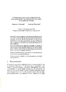 Interpretacja ocen zmiennych parametrów estymowanych jako parametry stałe