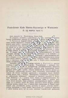 Posiedzenie Koła Matem.-fizycznego w Warszawie d. 23 marca 1912 r.