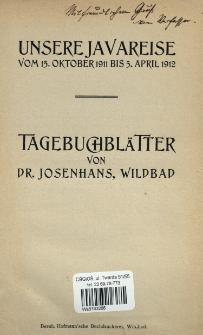 Unsere Javareise vom 15. Oktober 1911 bis 5. April 1912 : Tagebuchblätter
