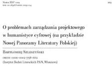 O problemach zarządzania projektowego w humanistyce cyfrowej (na przykładzie Nowej Panoramy Literatury Polskiej)