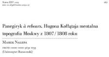 Panegiryk à rebours. Hugona Kołłątaja mentalna topografia Moskwy z 1807 / 1808 roku