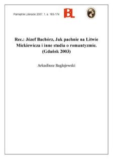 Józef Bachórz, Jak pachnie na Litwie Mickiewicza i inne studia o romantyzmie. (Gdańsk 2003)