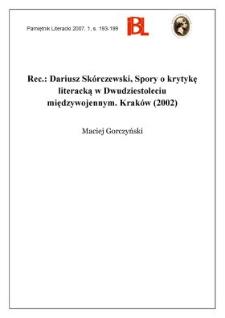 Dariusz Skórczewski, Spory o krytykę literacką w Dwudziestoleciu międzywojennym. Kraków (2002)
