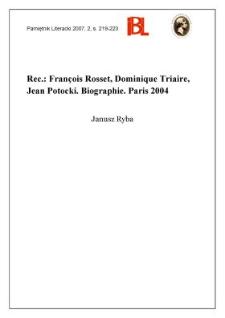 François Rosset, Dominique Triaire, Jean Potocki. Biographie. Paris 2004