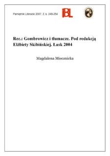 Gombrowicz i tłumacze. Pod redakcją Elżbiety Skibińskiej. Łask 2004