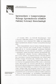 Sprawozdanie z Inauguracyjnego Walnego Zgromadzenia członków Polskiej Federacji Biotechnologii