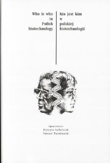 Kto jest kim w polskiej biotechnologii