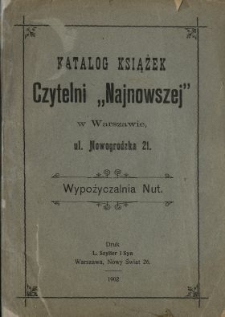 """Katalog książek Czytelni """"Najnowszej"""" w Warszawie, ul. Nowogrodzka Nr 21"""