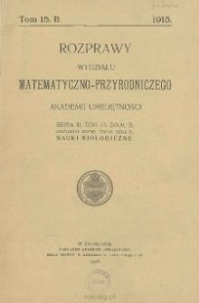 Rozprawy Wydziału Matematyczno-Przyrodniczego Akademji Umiejętności. Ser. 3. Dział A/B. Tom 15 (55)