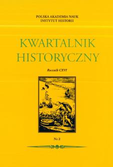 Kwartalnik Historyczny R. 116 nr 2 (2009), Od redakcji