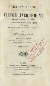 Correspondance de Victor Jacquemont : avec sa famille et ses amis : pendant son voyage dans l'Inde 1828-1832. T. 2