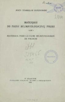 Materjały do fauny helmintologicznej Polski = Matériaux pour la faune helmintologique de Pologne. Cz. 1
