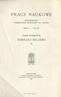 Pisma pośmiertne Oswalda Balzera.