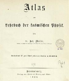Atlas zum Lehrbuch der kosmischen Physik : Anthaltend 27 zum Theil colorierte Tafeln in Stahlstich