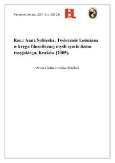 Anna Sobieska, Twórczość Leśmiana w kręgu filozoficznej myśli symbolizmu rosyjskiego. Kraków (2005)