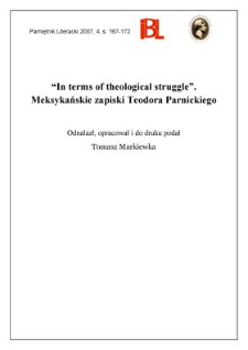 """""""In terms of theological struggle"""". Meksykańskie zapiski Teodora Parnickiego"""