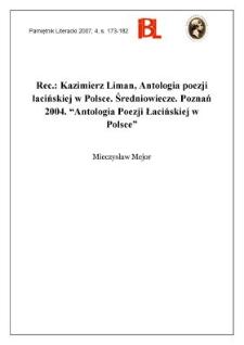 """Kazimierz Liman, Antologia poezji łacińskiej w Polsce. Średniowiecze. Poznań 2004. """"Antologia Poezji Łacińskiej w Polsce"""""""
