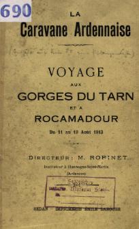 Voyage aux Gorges du Tarn et a Rocamadour : du 11 au 19 août 1913