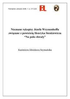 """Nieznane rękopisy Józefa Weyssenhoffa związane z powieścią Henryka Sienkiewicza """"Na polu chwały"""""""