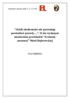 """""""Jeżeli okoliczności nie pozwalają powiedzieć prawdy..."""". O nie wydanym niemieckim przekładzie """"Gwiazdy zarannej"""" Marii Dąbrowskiej"""