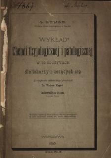 Wykład chemii fizyjologicznej i patologicznej w 20 odczytach : dla lekarzy i uczących się