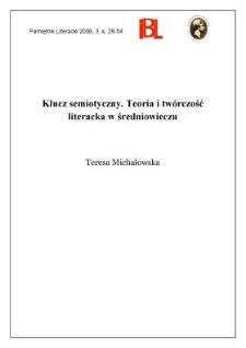 Klucz semiotyczny. Teoria i twórczość literacka w średniowieczu