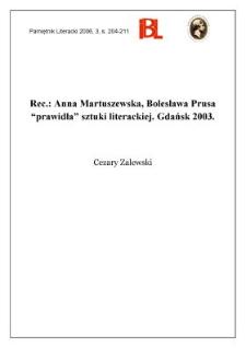 """Anna Martuszewska, Bolesława Prusa """"prawidła"""" sztuki literackiej. Gdańsk 2003"""