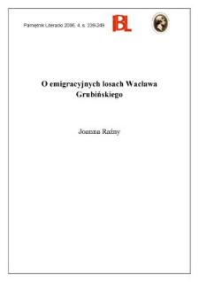 O emigracyjnych losach Wacława Grubińskiego