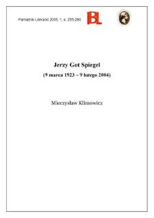 Jerzy Got Spiegel (9 marca 1923 - 9 lutego 2004)