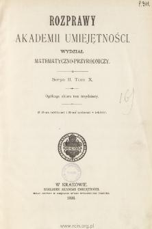 Rozprawy Akademii Umiejętności. Wydział Matematyczno-Przyrodniczy. Ser. II. T 10 (1896), Table of contents and extras