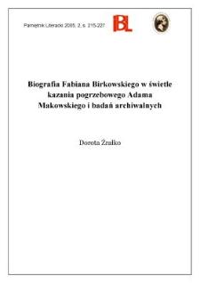 Biografia Fabiana Birkowskiego w świetle kazania pogrzebowego Adama Makowskiego i badań archiwalnych