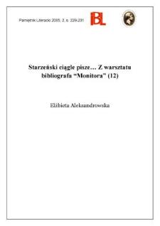 """Starzeński ciągle pisze... : z warsztatu bibliografa """"Monitora"""" (12)"""