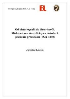 Od historiografii do historiozofii. Mickiewiczowska refleksja o metodach poznania przeszłości (1832-1840)