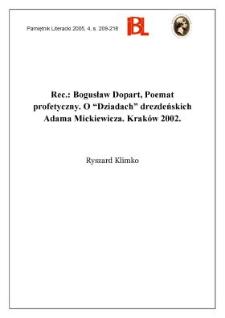 """Bogusław Dopart, Poemat profetyczny. O """"Dziadach"""" drezdeńskich Adama Mickiewicza. Kraków 2002"""