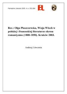 Olga Płaszczewska, Wizja Włoch w polskiej i francuskiej literaturze okresu romantyzmu (1800-1850). Kraków (2003)
