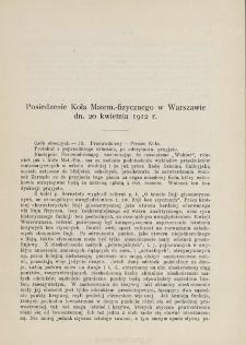 Posiedzenie Koła Matem.-fizycznego w Warszawie dn. 20 kwietnia 1912 r.
