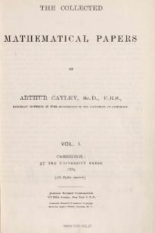 Cayley Arthur (1821-1895), 1889, The collected mathematical papers of Arthur Cayley. Vol. 1, Spis treści i dodatki