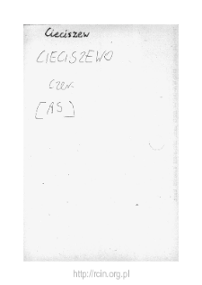 Cieciszew. Files of Czersk district in the Middle Ages. Files of Historico-Geographical Dictionary of Masovia in the Middle Ages