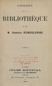 Catalogue de la bibliothèque de feu M. Stanislas Rembieliński.